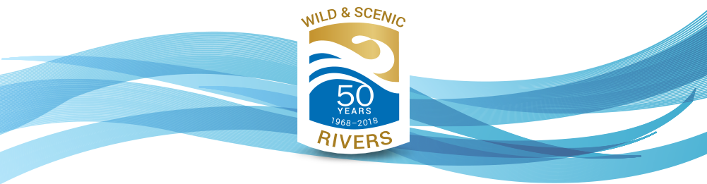 Celebrating 50 years of National Wild and Scenic Rivers System